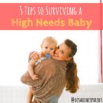 Mom Life, Baby, High Needs Baby
