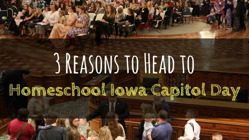 3 Reasons to Head to Homeschool Iowa Capitol Day