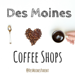Des Moines, Iowa, Coffee Shops, Local