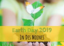 Earth Day, Earth, Des Moines, Iowa