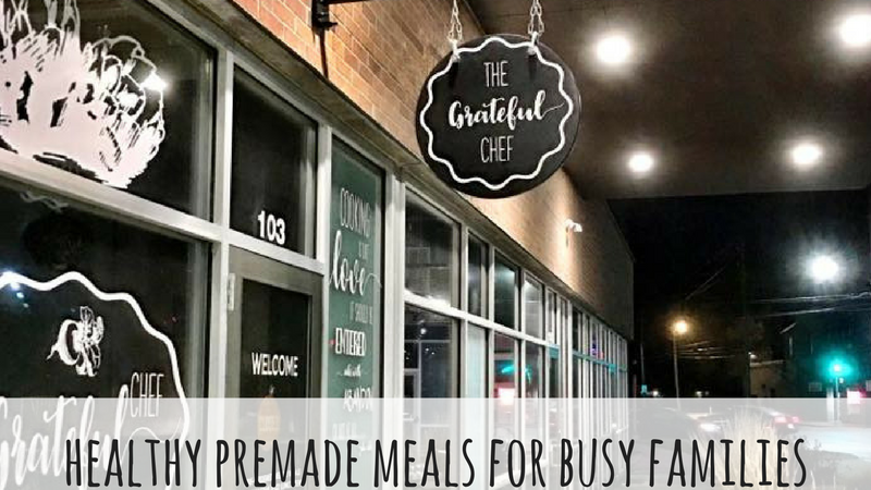 Healthy Premade Meals for Busy Families: The Grateful Chef
