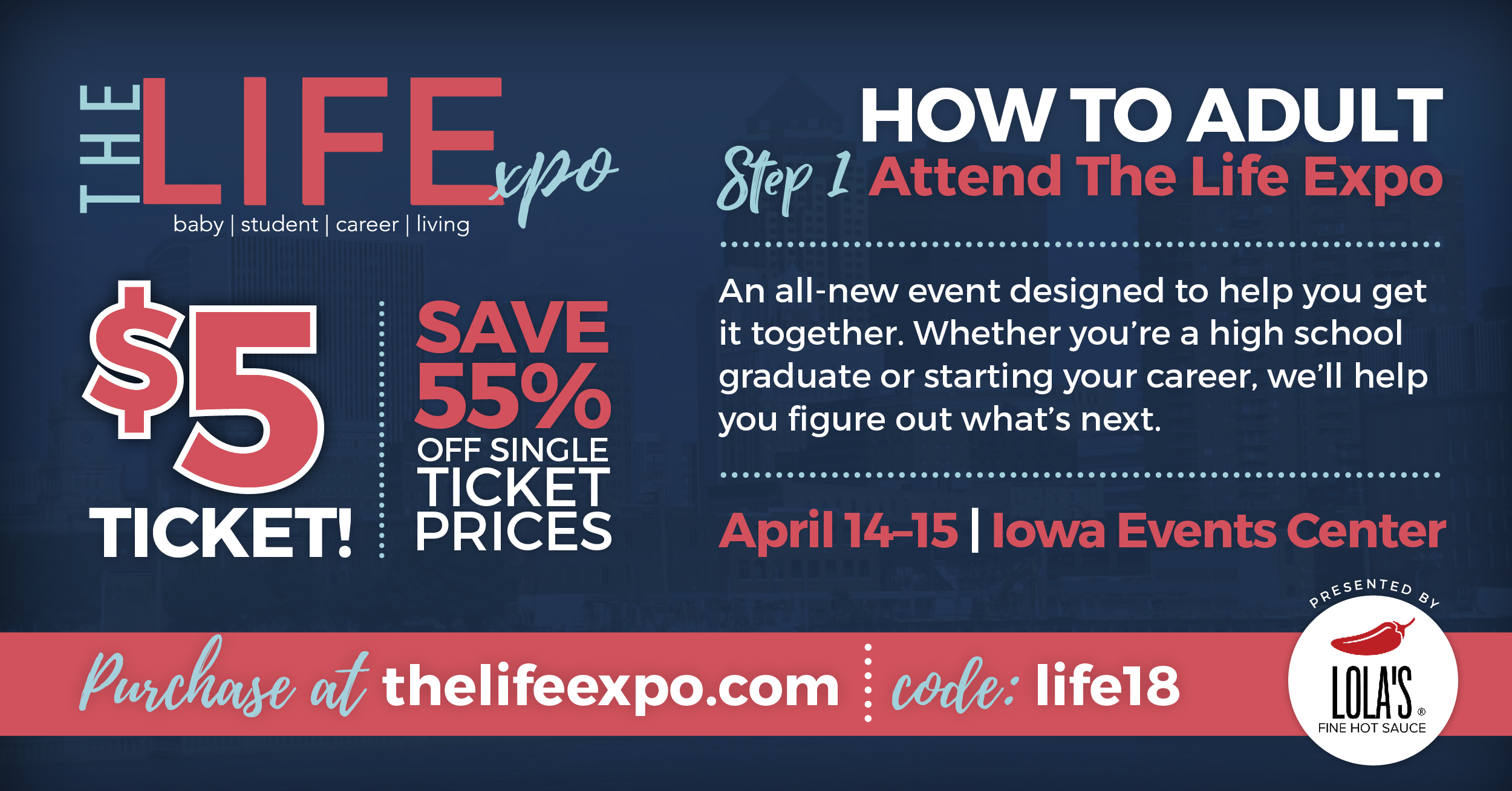 The Life Expo, Des Moines, Iowa, Iowa Event Center