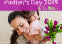 Mother's Day, Des Moines, Iowa, Mother's Day 2019