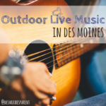 Outdoor Live Music in Des Moines