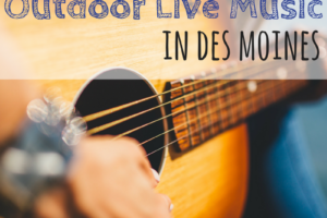 Outdoor, Outdoor Music, Live music, Des Moines, Iowa
