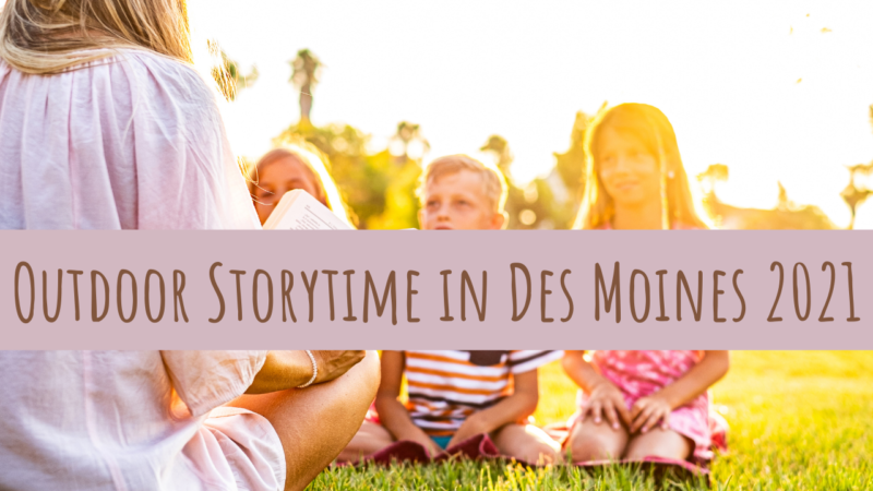 Outdoor Storytime in Des Moines 2021