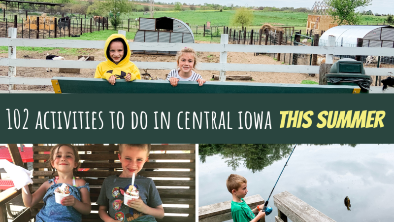 102 Outdoor Activities To Do in Central Iowa This Summer