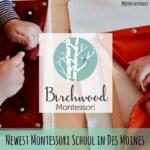 Birchwood Montessori, Montessori School, Des Moines, Iowa