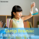 Camp Brainiac for the Parent Procrastinators