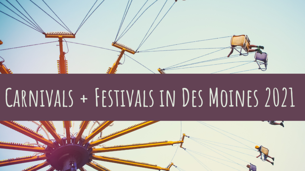 Des Moines, carnival, festivals, summer, iowa