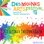 Des Moines Arts Festival: 2018 Ultimate Children's Guide