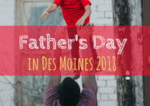 Father's Day, Des Moines