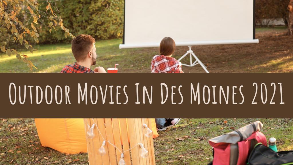 Outdoor, Movies, Des Moines, Iowa, Summer, Outdoor Movies, Iowa