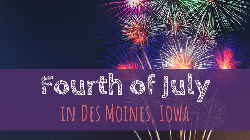 Fireworks in Des Moines, Iowa