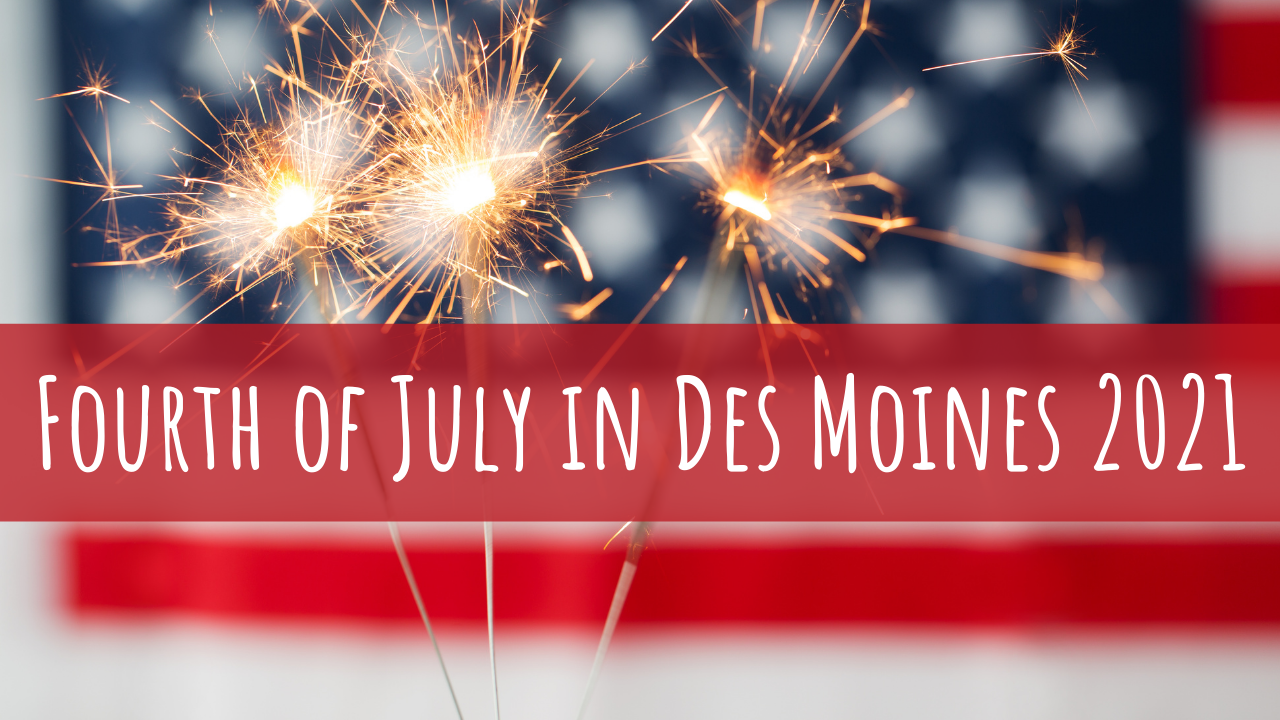 Fireworks and Fourth of July in Des Moines, Iowa