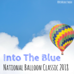 Into The Blue: National Balloon Classic 2018