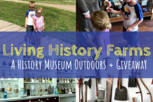 Living History Farms, Des Moines, Iowa