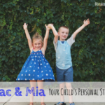 Mac & Mia: Your Child's Personal Stylist