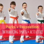 Parks & Recreation: Introducing Sports & Activities