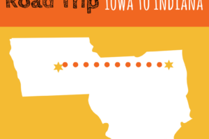 Road trip, Iowa, Illinois, Indiana