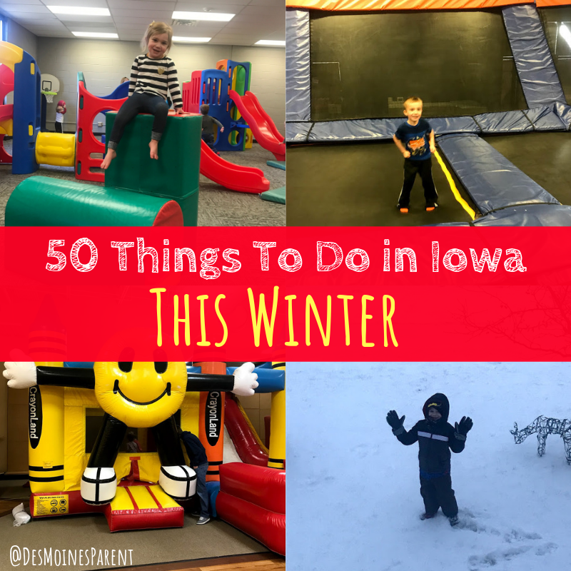 Stay Busy With These 50 Things To Do In Iowa This Winter