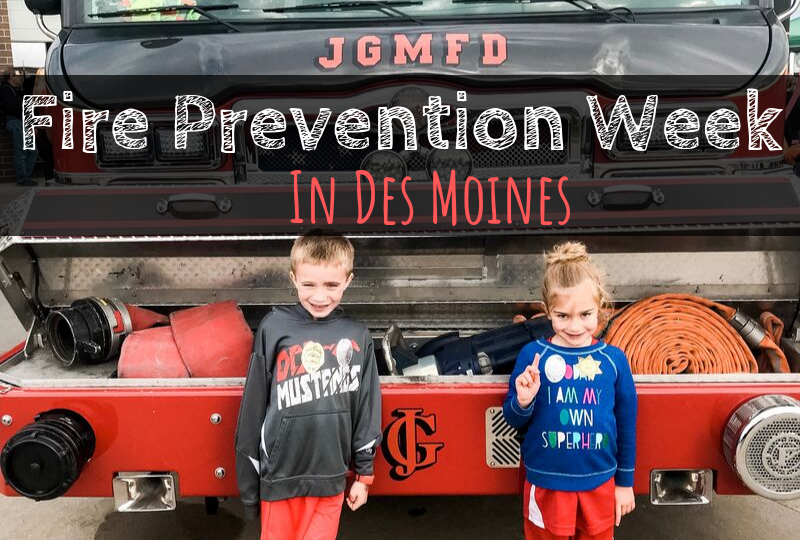 Fire Prevention Week, Des Moines, Iowa, Fire department, fire safety, Iowa