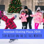 Get Outdoors this Winter at Brenton Skating Plaza 2018