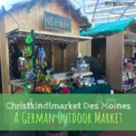 Christkindlmarket Des Moines: A German Outdoor Market