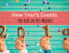 NYE, New Year's Eve kids, New Year's Eve, Des Moines, Iowa, events
