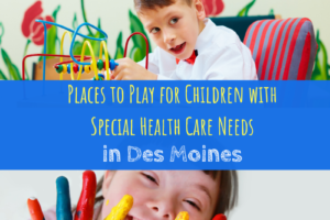 Des Moines, Special Needs, Play