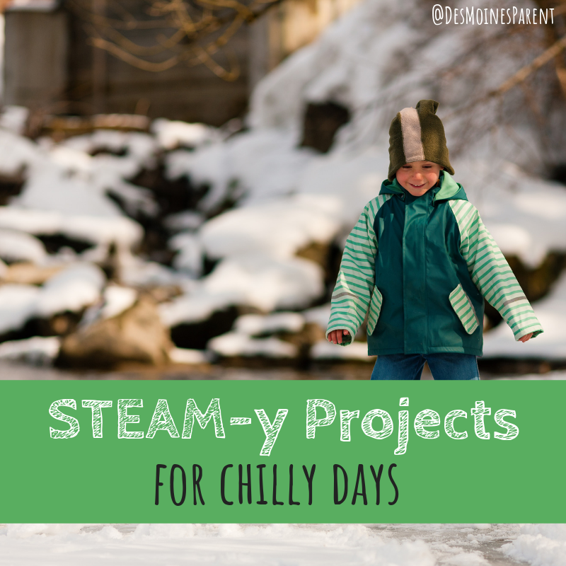 STEAM-y Projects for Chilly Days