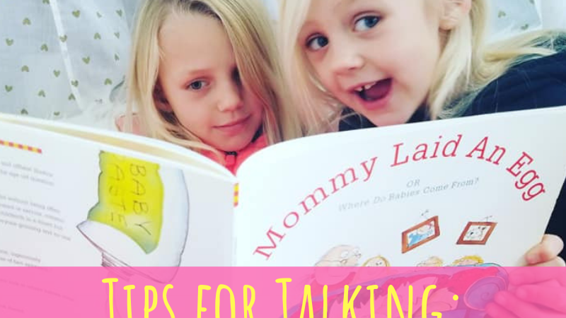 Tips for Talking: The Birds + The Bees