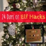 Elf Hacks, Elf on the Shelf, Christmas