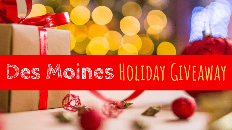 Des Moines Holiday Giveaway