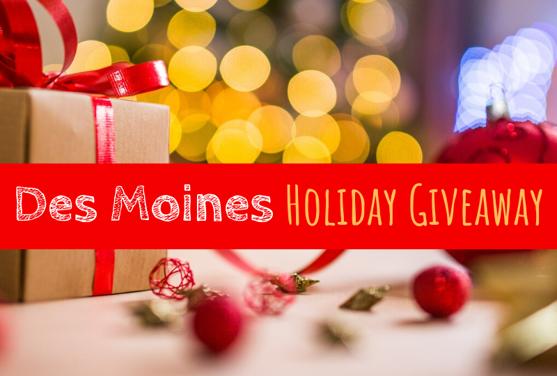 Des Moines, Iowa, Des Moines giveaway, giveaway, holiday giveaway, Des Moines experiences
