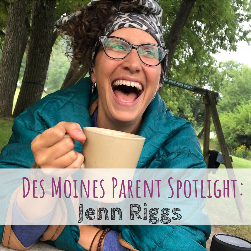Des Moines Parent Spotlight, Des Moines, Wander Women Iowa