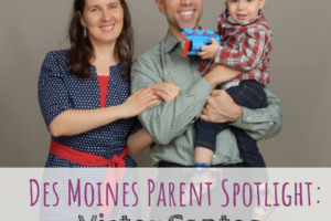 Victor Santos. Linguacious, Des Moines Parent Spotlight