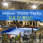Indoor Water Parks Near Des Moines