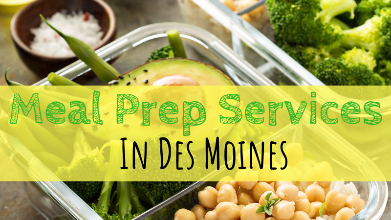 Meal Prep Services in Des Moines
