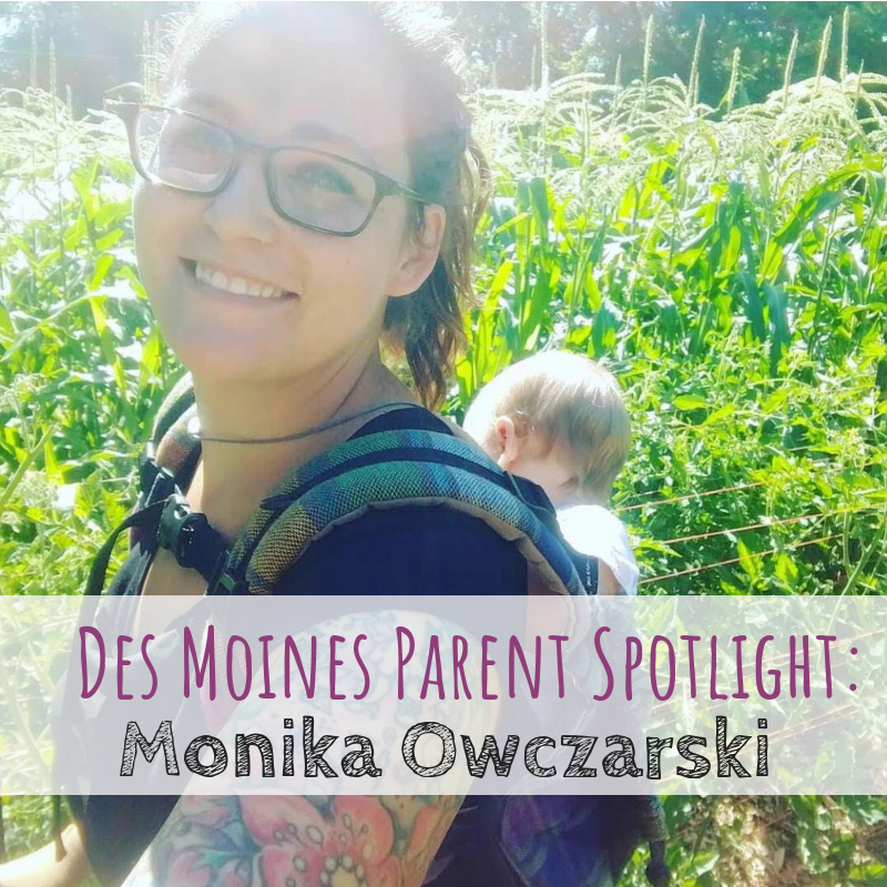 Des Moines Parent Spotlight, Sweet Tooth Farm, Monika Owczarski