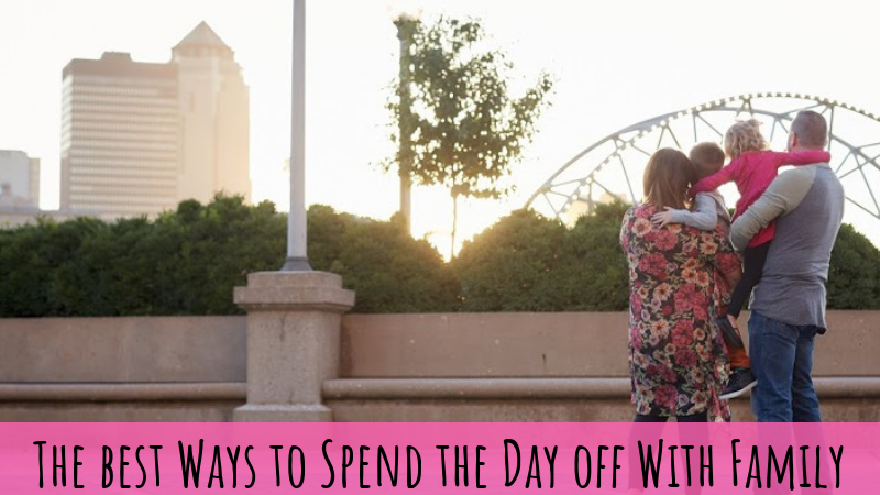 The Best Ways to Spend the Day Off With Your Family in Des Moines