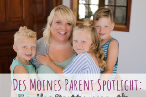 Emily Butterworth, Des Moines Parent Spotlight, Hello Charlie, Mac & Mia