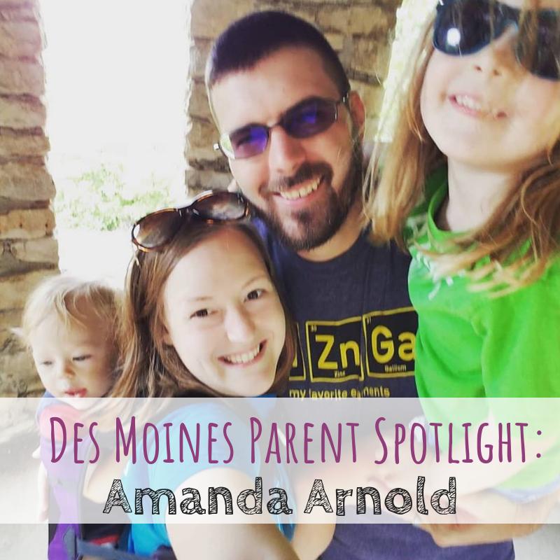 Des Moines Parent Spotlight, Amanda Arnold, Virtual Assistant