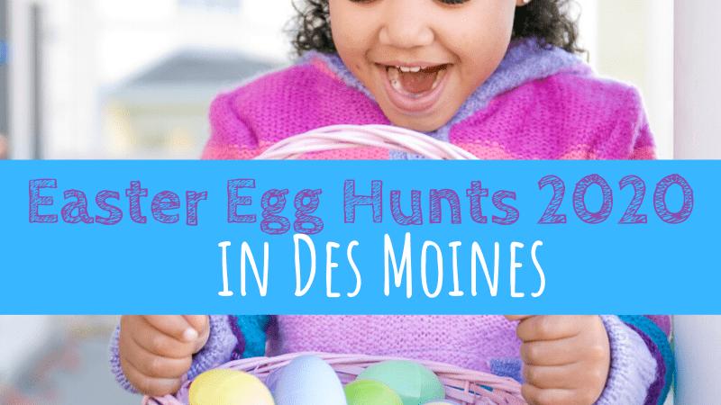 Easter Egg Hunts in Des Moines