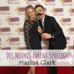 Des Moines Parent: Marisa Clark