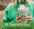 St. Patrick's Day, Scooter's Coffee, Des Moines, Giveaway