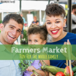 Farmers Market Fun for the Whole Family