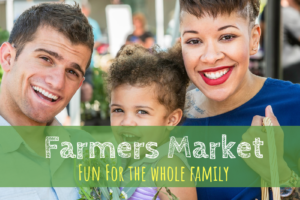 Farmers Market, family, things to do, produce