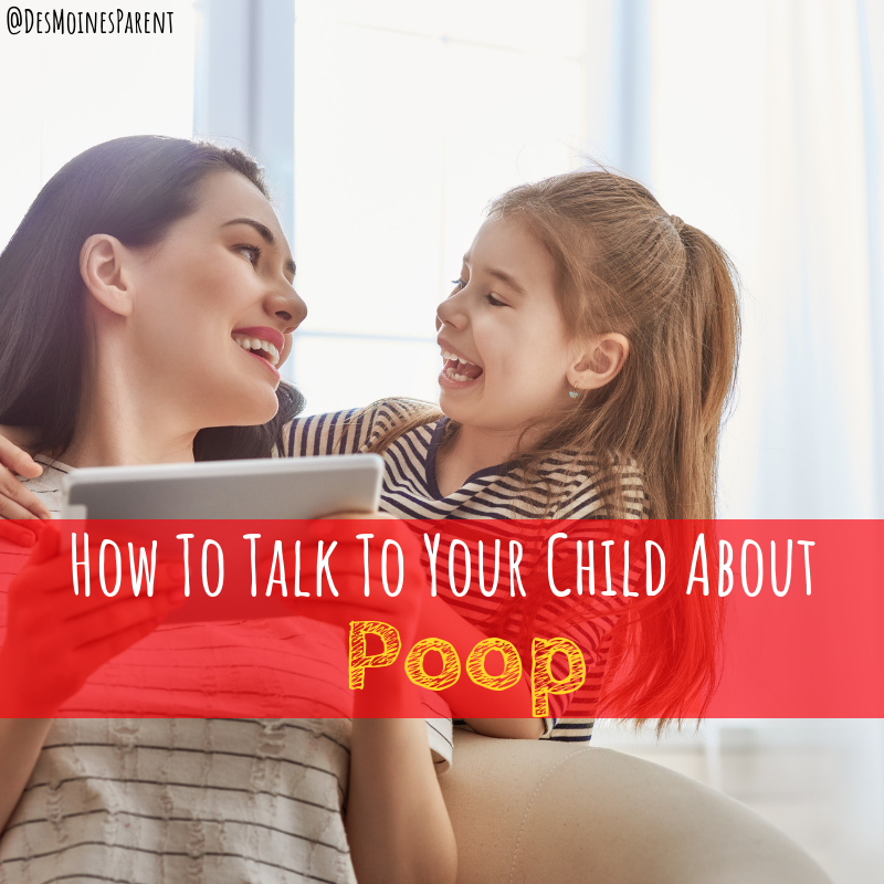 How To Talk To Your Child About Poop