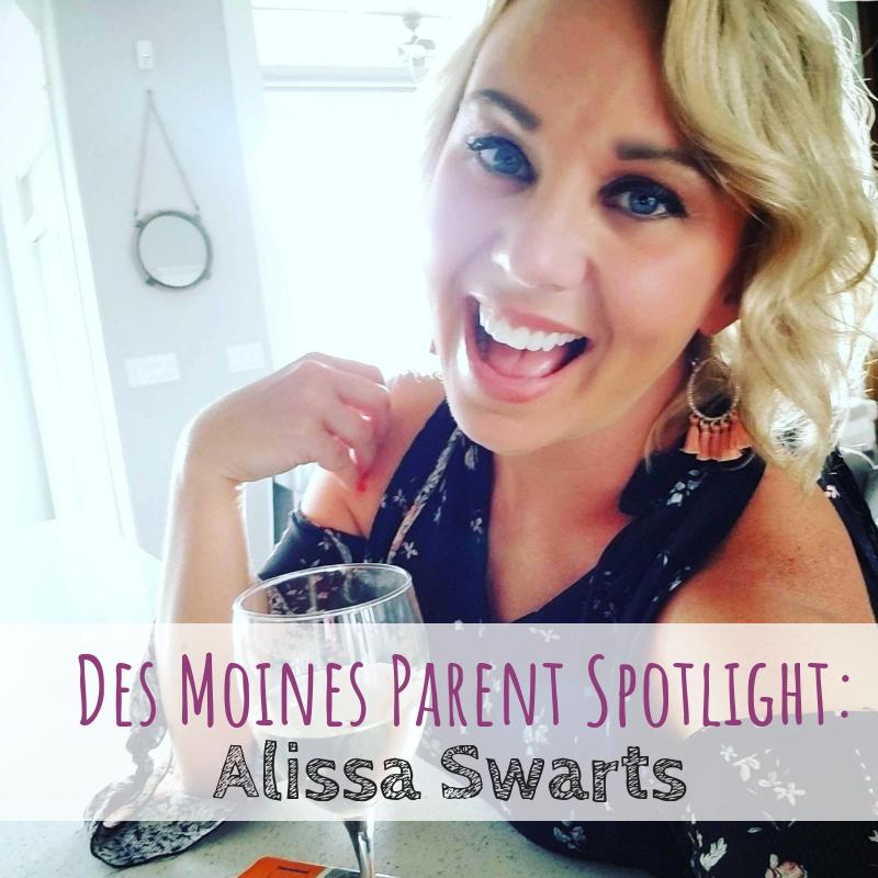 Des Moines Parent Spotlight: Alissa Swarts